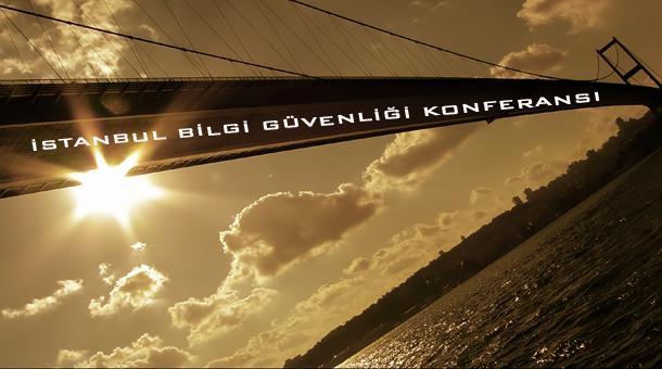 İstSec '11 İstanbul Bilgi Güvenliği Konferansı 3-4 Haziran 2011